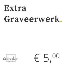 € 5 extra graveerwerk
